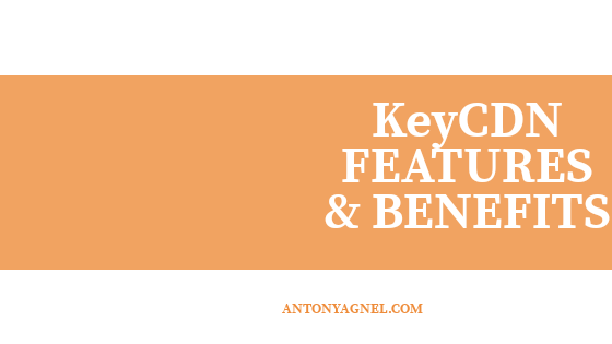 KeyCDN Review - Benefits and Features of KeyCDN - The Best CDN for Bloggers
