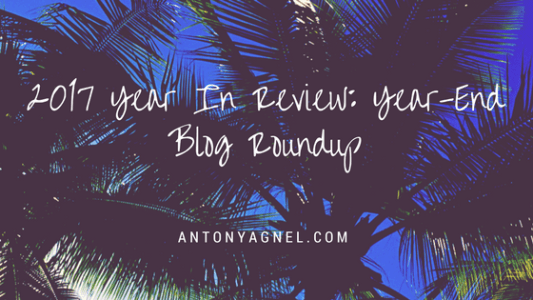 2017 Year In Review: Year-End Blog Roundup