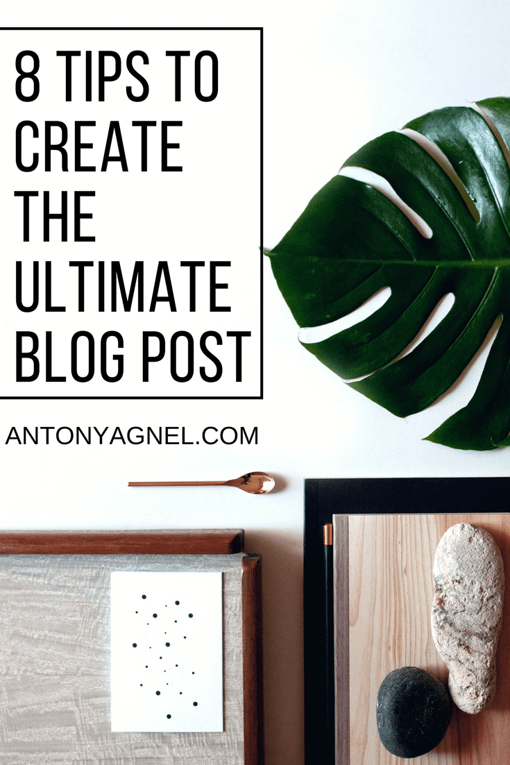 How to create the ultimate blog post which search engines and people will love