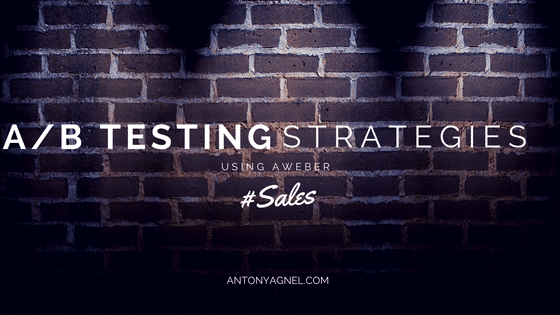 How To Apply AB Testing Strategies To Increase Sales Using AWeber