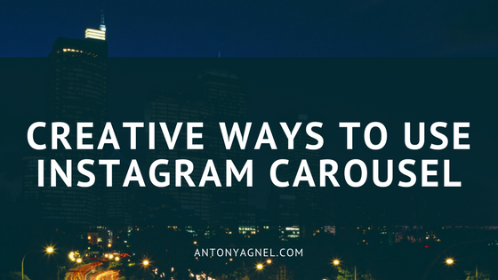 How to use Instagram carousel for marketing your business