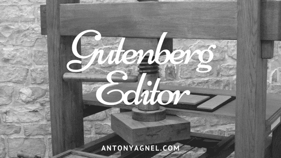 WordPress: Playing around with the Gutenberg Editor