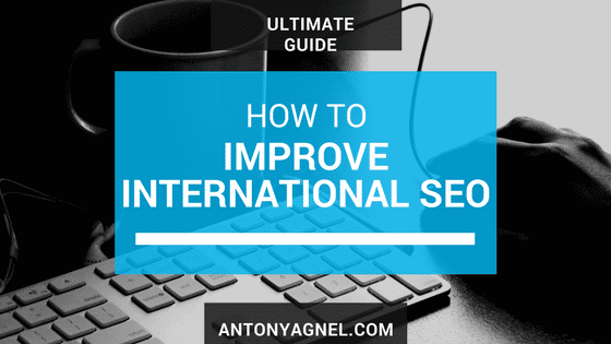 How to improve your international SEO strategy