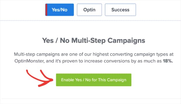 enable yes/no multi step campaign on optinmonster